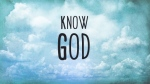 God's Heart Yearns That We Know Him