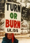 Is Turn or Burn Biblical?